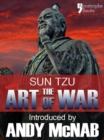 The Art of War - an Andy McNab War Classic : The beautifully reproduced 1910 edition, with introduction by Andy McNab, Critical Notes by Lionel Giles, M.A. and illustrations - eBook