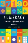 Numeracy and Clinical Calculations for Nurses - Book