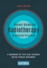 Pocket Guide for Radiotherapy in Clinical Practice : A handbook for first-year students during clinical placement - Book