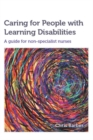 Caring for People with Learning Disabilities : A guide for non-specialist nurses - Book