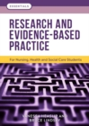 Research and Evidence-Based Practice : For Nursing, Health and Social Care Students - Book