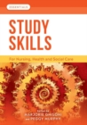 Study Skills : For Nursing, Health and Social Care - Book