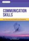 Communication Skills : For Nursing and Healthcare Students - Book