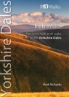 Fell Walks : The Finest High-Level Walks in the Yorkshire Dales - Book
