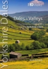 Dales & Valleys : The Finest Low-Level Walks in the Yorkshire Dales - Book
