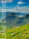 Ridge Walks : The Finest High-Level Walks in the Lake District - Book