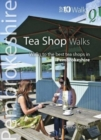 Tea Shop Walks : Walks to the best tea shops in Pembrokeshire - Book