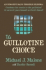 The Guillotine Choice - Book