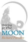 Howling at the Moon - Book