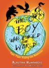 The Boy who Biked the World Part Two : Riding the Americas - eBook