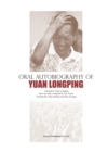 Oral Autobiography of Yuan Longping - eBook