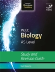 WJEC Biology for AS Level: Study and Revision Guide - Book