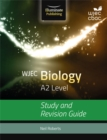 WJEC Biology for A2: Study and Revision Guide - Book
