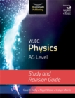 WJEC Physics for AS Level: Study and Revision Guide - Book
