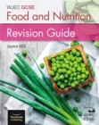 WJEC GCSE Food and Nutrition: Revision Guide - Book