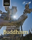 WJEC/Eduqas Religious Studies for A Level Year 1 & AS - Buddhism - Book