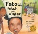 Fatou Fetch the Water - Book