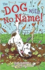 The Dog with No Name! - Book