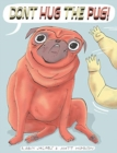 Don't Hug the Pug! - Book