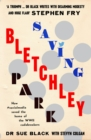 Saving Bletchley Park : How #socialmedia saved the home of the WWII codebreakers - Book