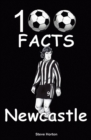 Newcastle United - 100 Facts - Book