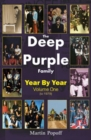 The Deep Purple Family : Year by Year (- 1979) Vol 1 - Book