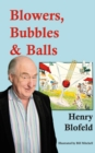 Blowers, Bubbles & Balls - Book