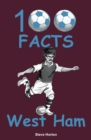 100 Facts - West Ham - Book