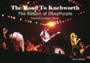 The Road To Knebworth : The Return of Deep Purple - Book