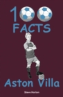Aston Villa - 100 Facts - Book