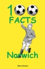Norwich City - 100 Facts - Book