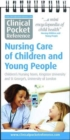 Clinical Pocket Reference Nursing Care of Children and Young People - Book
