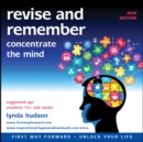 Revise and Remember : Concentrate the Mind - eAudiobook