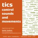 Tics : Control Sounds and Movements - eAudiobook