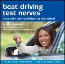 Beat Driving Test Nerves : Stay Calm and Confident at the Wheel! - eAudiobook
