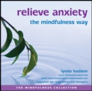 Relieve Anxiety the Mindfulness Way - eAudiobook
