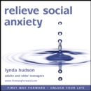 Relieve social anxiety - eAudiobook