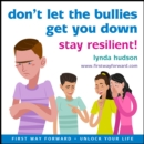 Don't let the bullies get you down - eAudiobook