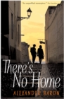 There's No Home - eBook