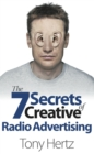The 7 Secrets of Creative Radio Advertising - Book