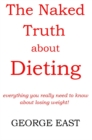 The Naked Truth About Dieting - eBook