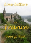 Love Letters to France - eBook