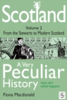 Scotland, A Very Peculiar History - Volume 2 - eBook