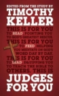 Judges For You : For reading, for feeding, for leading - Book