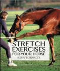 Stretch Exercises for Your Horse - Book