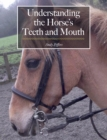 Understanding the Horse's Teeth and Mouth - eBook