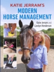 Katie Jerram's Modern Horse Management - eBook
