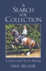 A Search for Collection : Science and Art in Riding - Book