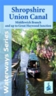 Shropshire Union Canal : Middlewich Branch and Up to Great Haywood JCT - Book