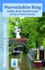 Warwickshire Ring & Ashby Canal : And Up to Fradley Junction - Book